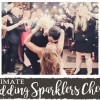 The Ultimate Wedding Sparklers Cheat Sheet