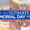 The Ultimate Memorial Day Menu
