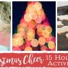 Christmas Cheer: 15 Holiday Activities