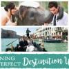 Planning Your Perfect Destination Wedding