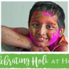 Celebrating Holi at Home