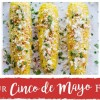 Your Cinco de Mayo Feast