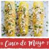 Your Cinco de Mayo Feast