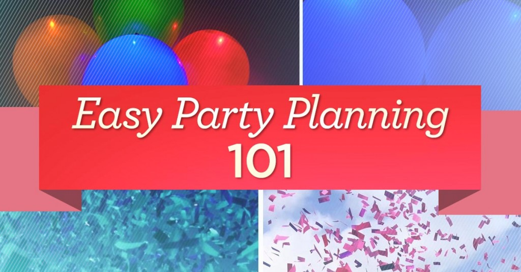 Easy Party Planning 101
