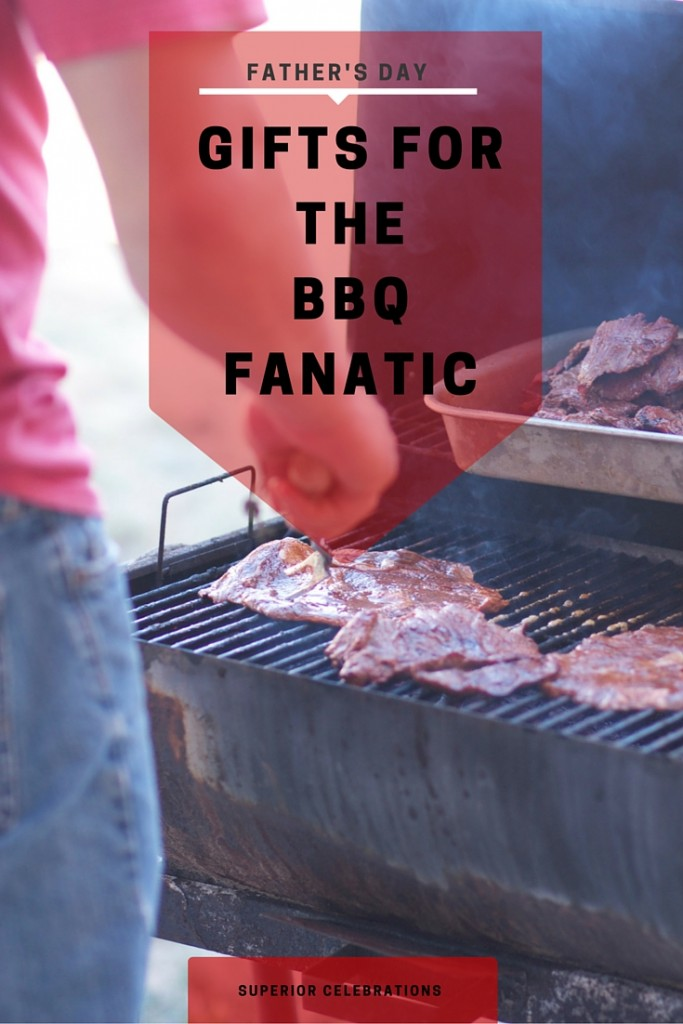 Father's Day gifts for the BBQ Fanatic
