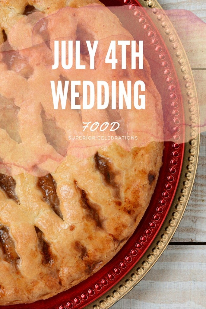 July 4th wedding food