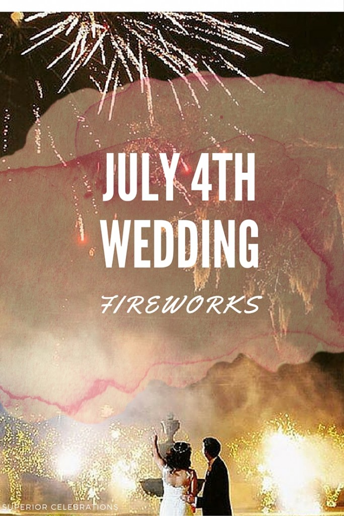 July 4th wedding fireworks