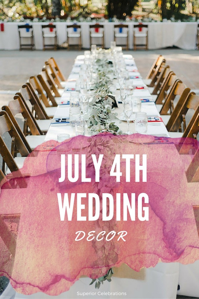 July 4th wedding decor ideas