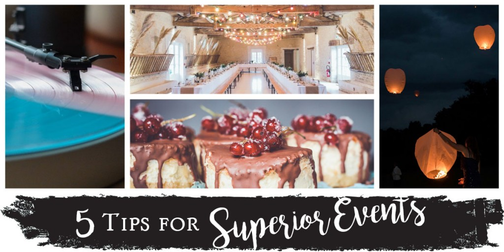 5 Tips for Superior Events