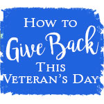 How to Give Back This Veteran's Day