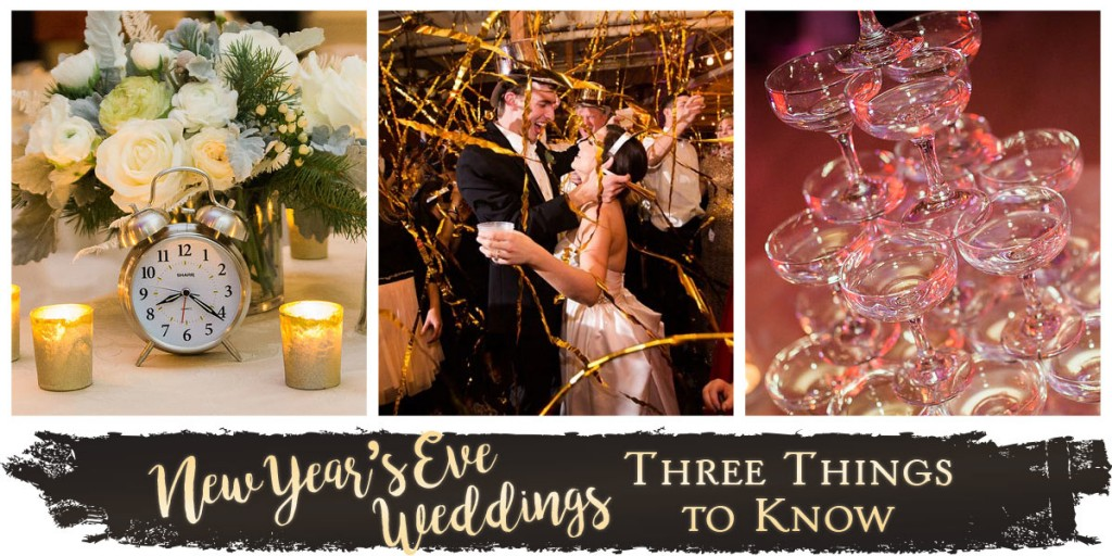New Year's Eve Weddings: Three Things to Know