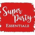 Super Party Essentials