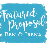 Featured Proposal: Ben and Irena