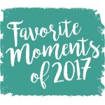 Favorite Moments of 2017