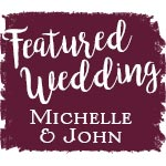 Featured Wedding: Michelle & John