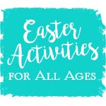 Easter Activities for All Ages