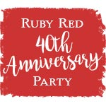 Ruby Red 40th Anniversary Party